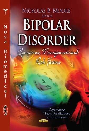 9781626186668: Bipolar Disorder: Symptoms, Management and Risk Factors (Psychiatry - Theory, Applications and Treatments: Health Psychology Research Focus)