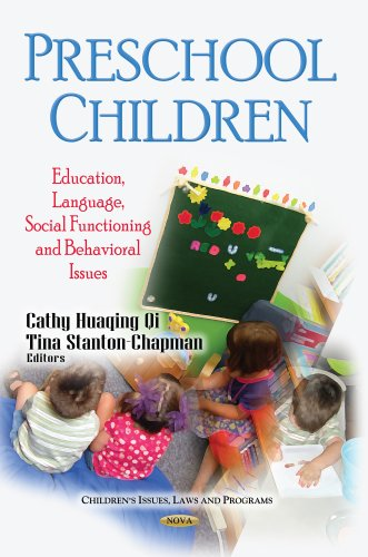 Preschool Children: Education, Social Functioning and Behavioral Issues (Children's Issues, ...