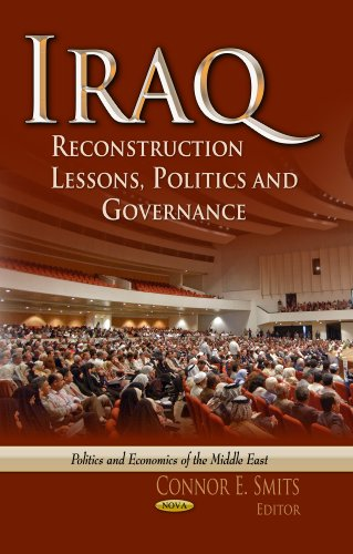 Iraq: Reconstruction Lessons, Politics and Governance (Politics and Economics of the Middle East)
