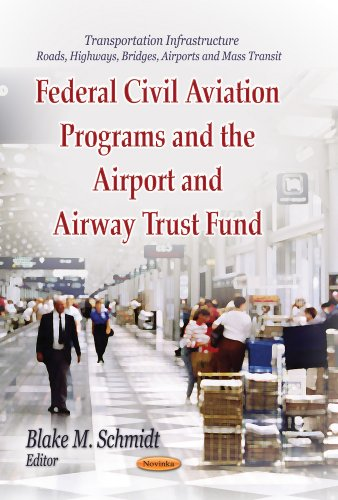Federal Civil Aviation Programs and the Airport and Airway Trust Fund (Transportation ...