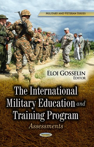 The International Military Education and Training Program: Assessments (Military and Veteran Issues...
