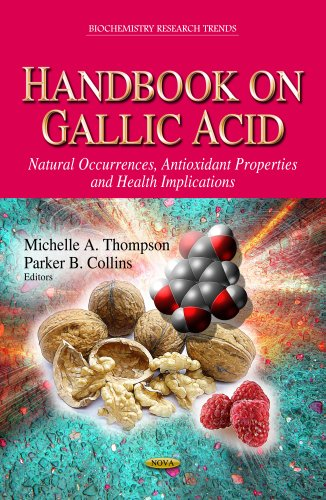 Handbook on Gallic Acid: Michelle A. Thompson
