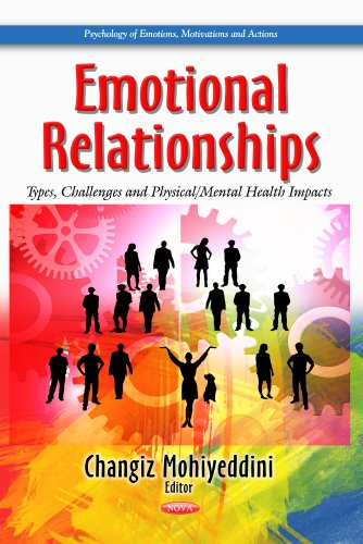 Emotional Relationships: Types, Challenges and Physical/Mental Health Impacts (Psychology of ...