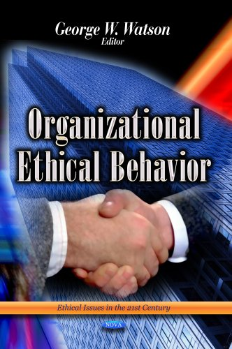9781626189362: Organizational Ethical Behavior (Ethical Issues in the 21st Century)