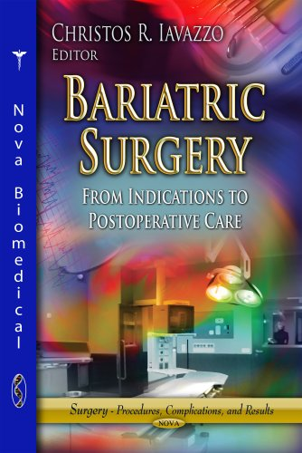 9781626189959: Bariatric Surgery: From Indications to Postoperative Care (Surgery - Procedures, Complications, and Results)