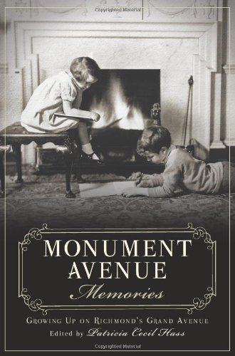 9781626190467: Monument Avenue Memories: Growing Up on Richmond's Grand Avenue