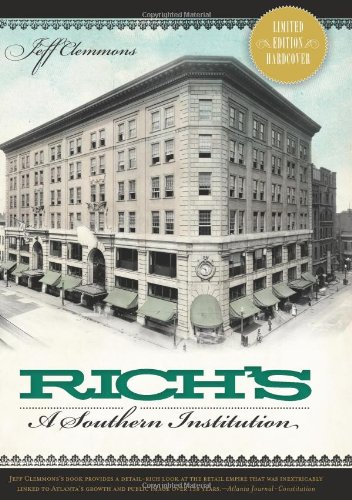9781626190665: Rich's:: A Southern Institution (Landmark Department Stores)