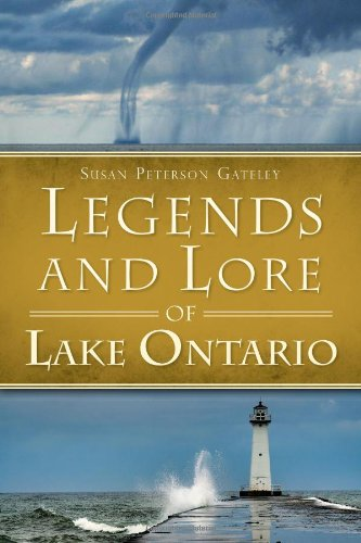 9781626190849: Legends and Lore of Lake Ontario (American Legends)