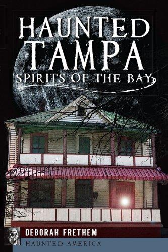 9781626192133: Haunted Tampa: Spirits of the Bay (Haunted America)