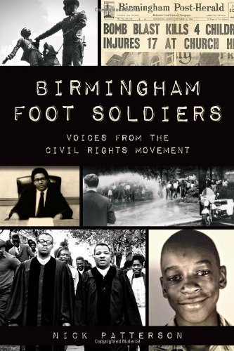 Birmingham Foot Soldiers:: Voices from the Civil Rights Movement: Cor