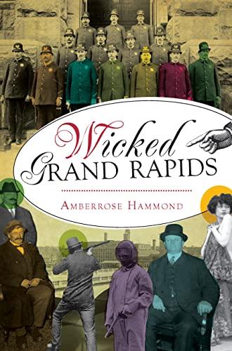 Wicked Grand Rapids: Amberrose Hammond