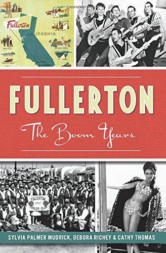 9781626193192: Fullerton:: The Boom Years