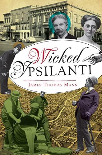 Wicked Ypsilanti: Mann, James Thomas