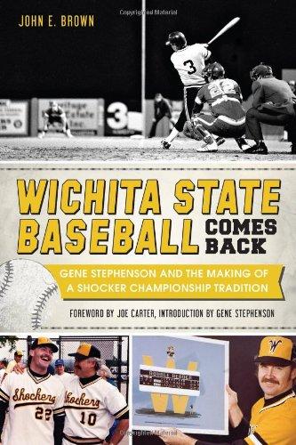 9781626193826: Wichita State Baseball Comes Back:: Gene Stephenson and the Making of a Shocker Championship Tradition (Sports)