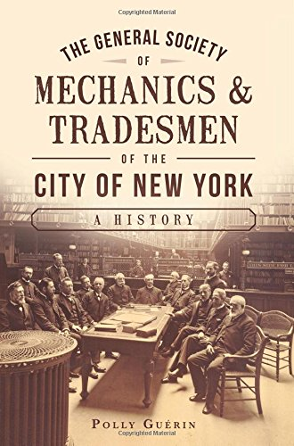 The General Society of Mechanics & Tradesmen: Guerin, Polly
