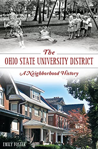 The Ohio State University District: A Neighborhood: Foster, Emily