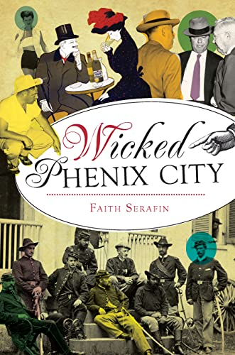 9781626195431: Wicked Phenix City