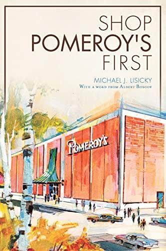 9781626195653: SHOP POMEROY'S FIRST (Landmarks)