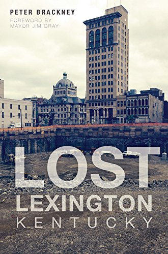 Lost Lexington, Kentucky: Peter Brackney