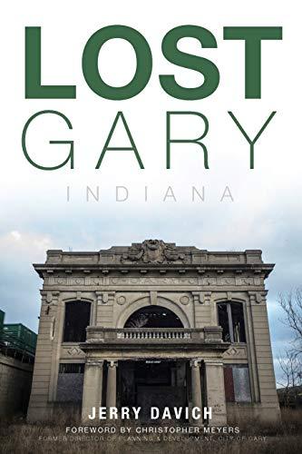 Lost Gary, Indiana: Davich, Jerry