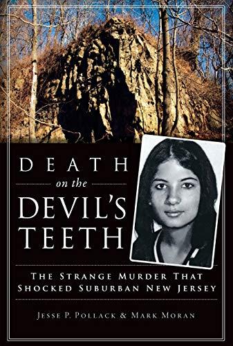 Death on the Devil's Teeth (True Crime): Pollack, Jesse; Moran, Mark