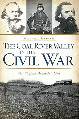 The Coal River Valley in the Civil War