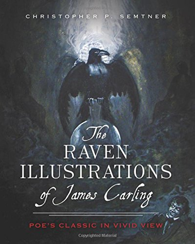 9781626196728: The Raven Illustrations of James Carling: Poe's Classic in Vivid View