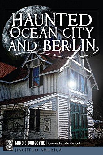 Haunted Ocean City and Berlin (Haunted America): Burgoyne, Mindie