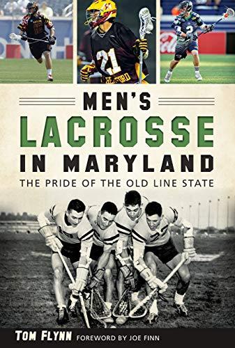 9781626198234: Men's Lacrosse in Maryland: (Sports)