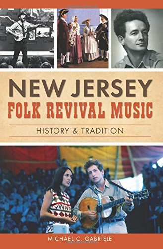 9781626198241: New Jersey Folk Revival Music: History & Tradition