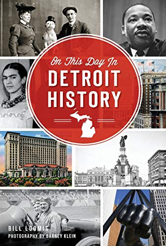 9781626198333: On This Day in Detroit History