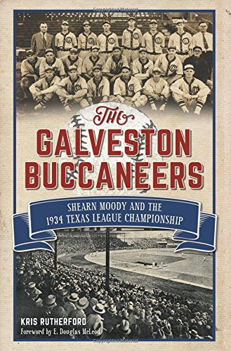 The Galveston Buccaneers: Rutherford, Kris