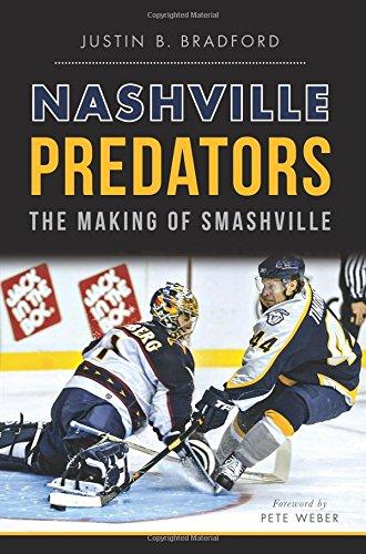 9781626198500: Nashville Predators:: The Making of Smashville (Sports)