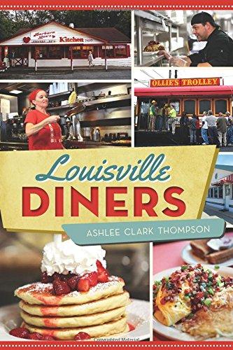 Louisville Diners (American Palate): Thompson, Ashlee Clark