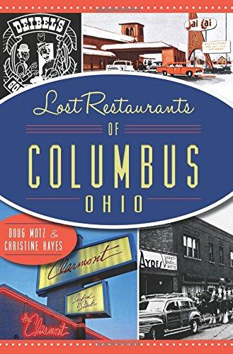 Lost Restaurants Of Columbus, Ohio