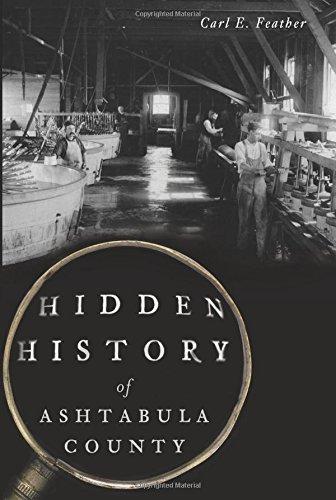 9781626199538: Hidden History of Ashtabula County