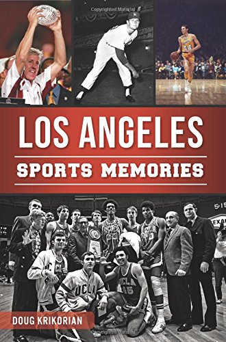 9781626199897: Los Angeles Sports Memories