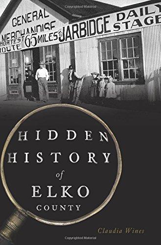 Hidden History of Elko County: Wines, Claudia