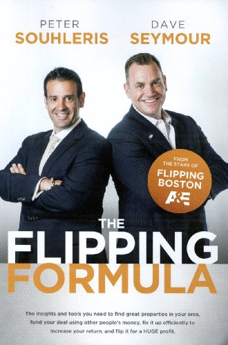 The Flipping Formula: Peter Souhleris; Dave
