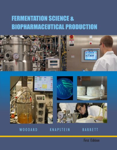 9781626205376: Fermentation Science and Biopharmaceutical Production