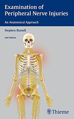 9781626230385: Examination of Peripheral Nerve Injuries: An Anatomical Approach