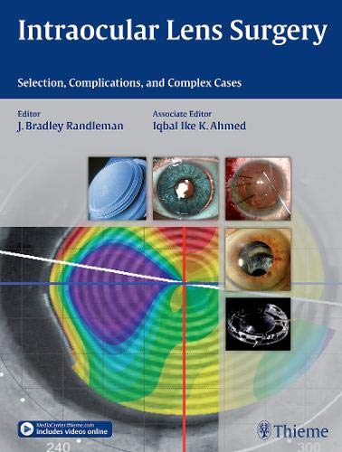 9781626231146: Intraocular Lens Surgery: Selection, Complications, and Complex Cases