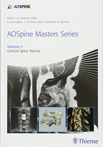 9781626232235: AOSpine Masters Series, Volume 5: Cervical Spine Trauma