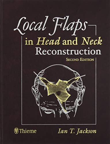 9781626235519: Local Flaps in Head and Neck Reconstruction