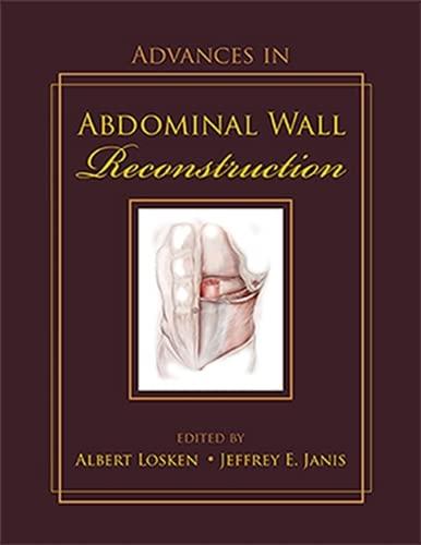 Advances in Abdominal Wall Reconstruction (Hardcover): Albert Losken