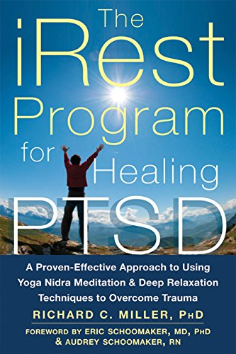 9781626250246: iRest Program For Healing PTSD: A Proven-Effective Approach to Using Yoga Nidra Meditation and Deep Relaxation Techniques to Overcome Trauma