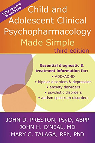 Child and Adolescent Clinical Psychopharmacology Made Simple: Preston, John D.