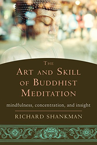 9781626252936: The Art and Skill of Buddhist Meditation: Mindfulness, Concentration, and Insight