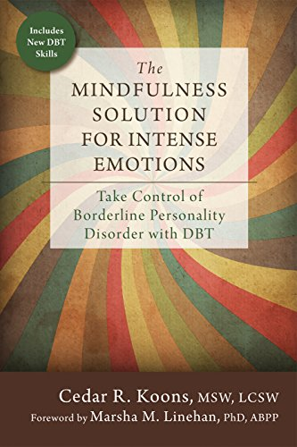 9781626253001: The Mindfulness Solution for Intense Emotions: Take Control of Borderline Personality Disorder with DBT