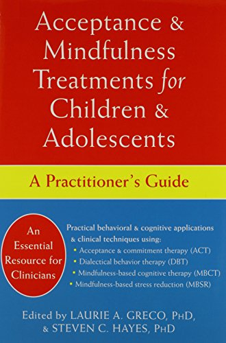 9781626253315: Acceptance and Mindfulness Treatments for Children and Adolescents: A Practitioner's Guide